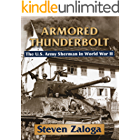 Image for Armored Thunderbolt: The U.S. Army Sherman in World War II