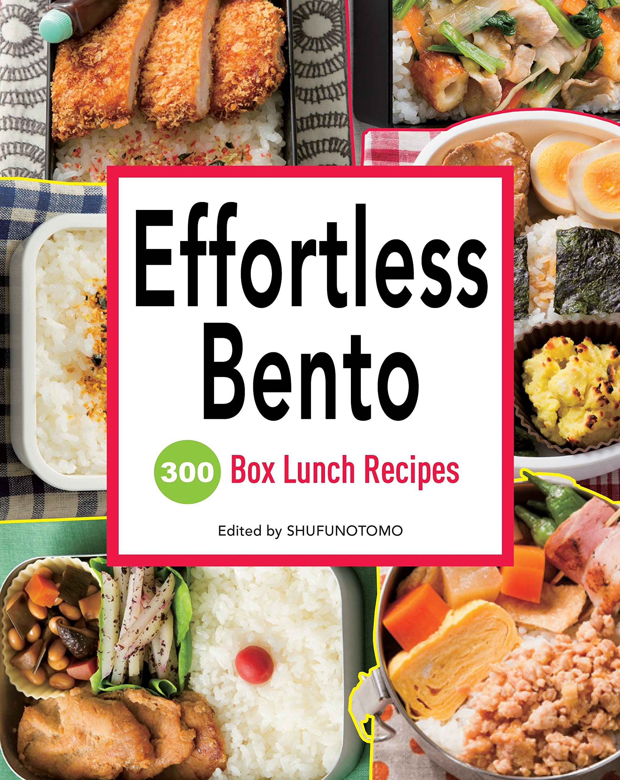 426099b37583 Effortless Bento: 300 Japanese Box Lunch Recipes: Shufu-no-Tomo ...