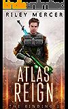 Atlas Reign: A LitRPG Saga (The Binding Book 1)