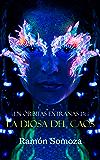 La Diosa del Caos (En órbitas extrañas nº 14) (Spanish Edition)