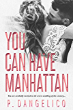 You Can Have Manhattan (English Edition)