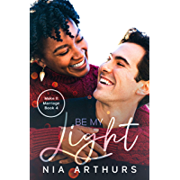 Be My Light : A BWWM Romance (Make It Marriage Book 4) (English Edition)