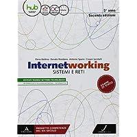 Internetworking. Sistemi e reti. Per la 5ª classe degli Ist. tecnici settore tecnologico. Con ebook. Con espansione online
