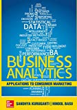 Business Analytics: Applications To Consumer Marketing