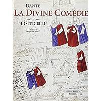 La Divine Comédie de Dante : Illustrée par