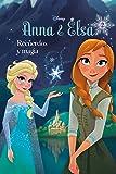 Frozen. Anna y Elsa. Recuerdos y magia: Narrativa (Disney. Frozen)