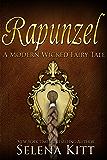 Rapunzel (Modern Wicked Fairy Tales Book 2)