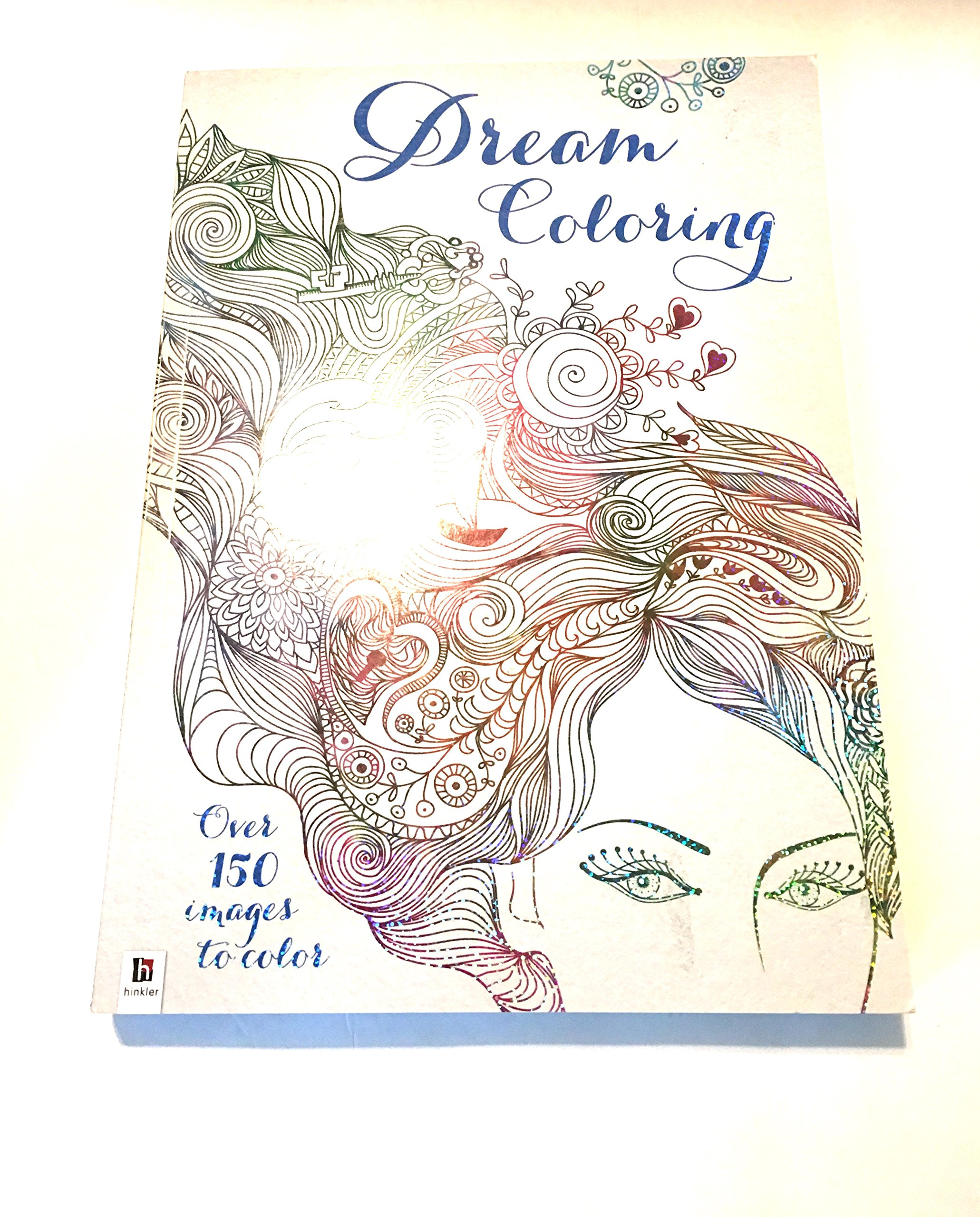 Read Online Dream Coloring-Over 150 Images to color ebook