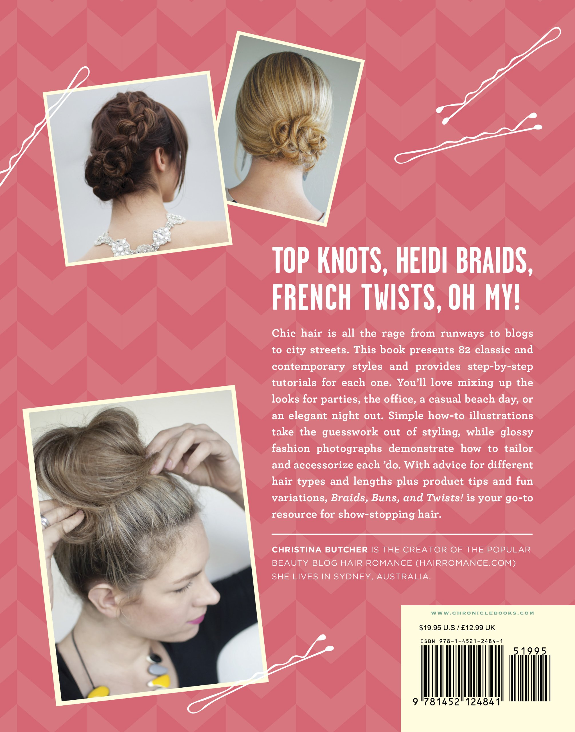 Braids, Buns, and Twists!: Step-by-Step Tutorials for 82 Fabulous ...