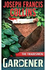 The Tradesmen: Gardener Kindle Edition
