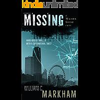 Missing: A Mason Gray Case (English Edition)