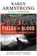 Fields of Blood: Religion and the History of Violence Paperback