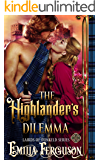 The Highlander's Dilemma (Lairds of Dunkeld Series) (A Medieval Scottish Romance Story)
