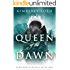 Queen of the Dawn (Stella and Sol Book 4)