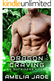 Dragon Craving: Emerald Dragons Book 3