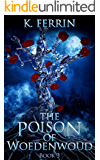 The Poison of Woedenwoud (Magicfall Book 3)