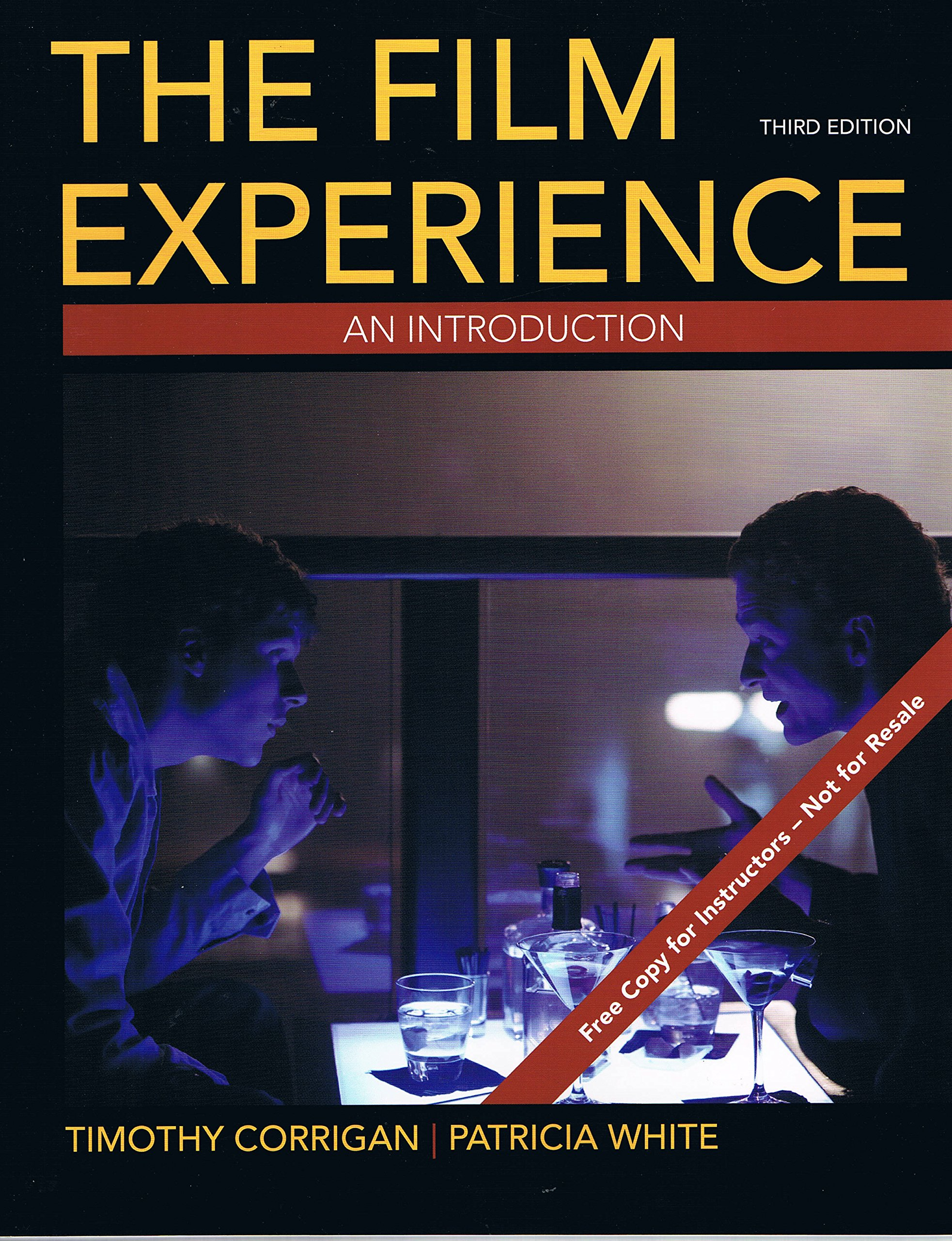 The film experience: an introduction: timothy corrigan, patricia.