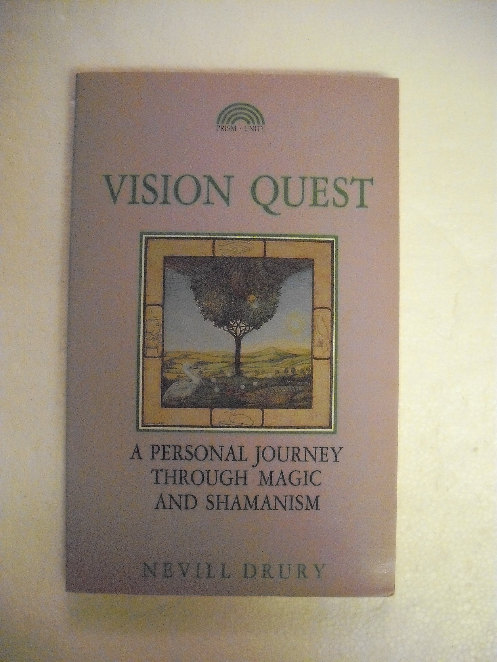 Vision Quest: A Personal Journey Through Magic and Shamanism, Drury, Nevill