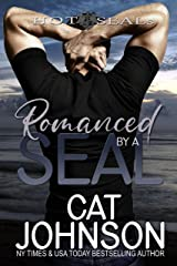 Romanced by a SEAL: A Hot SEALs Wedding Kindle Edition