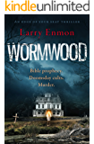 Wormwood: an edge of your seat thriller