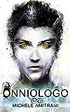 Onniologo (La Serie dell'Onniologo Vol. 1)