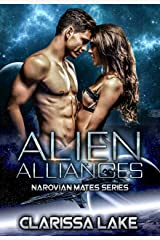 Alien Alliances: Celestial Alien Mates (Narovian Mates Series Book 1) Kindle Edition