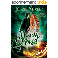 Deadly Morsel: Rosewood Academy of Witches and Mages (Darkly Sweet Book 5) (English Edition)