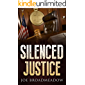 Silenced Justice: A Josh Williams Novel