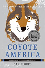 Coyote America: A Natural and Supernatural History Kindle Edition