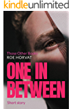 One in Between (Those Other Books Book 3)