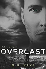 Overcast: A Taken Series Prologue (The Taken Series Book 3)