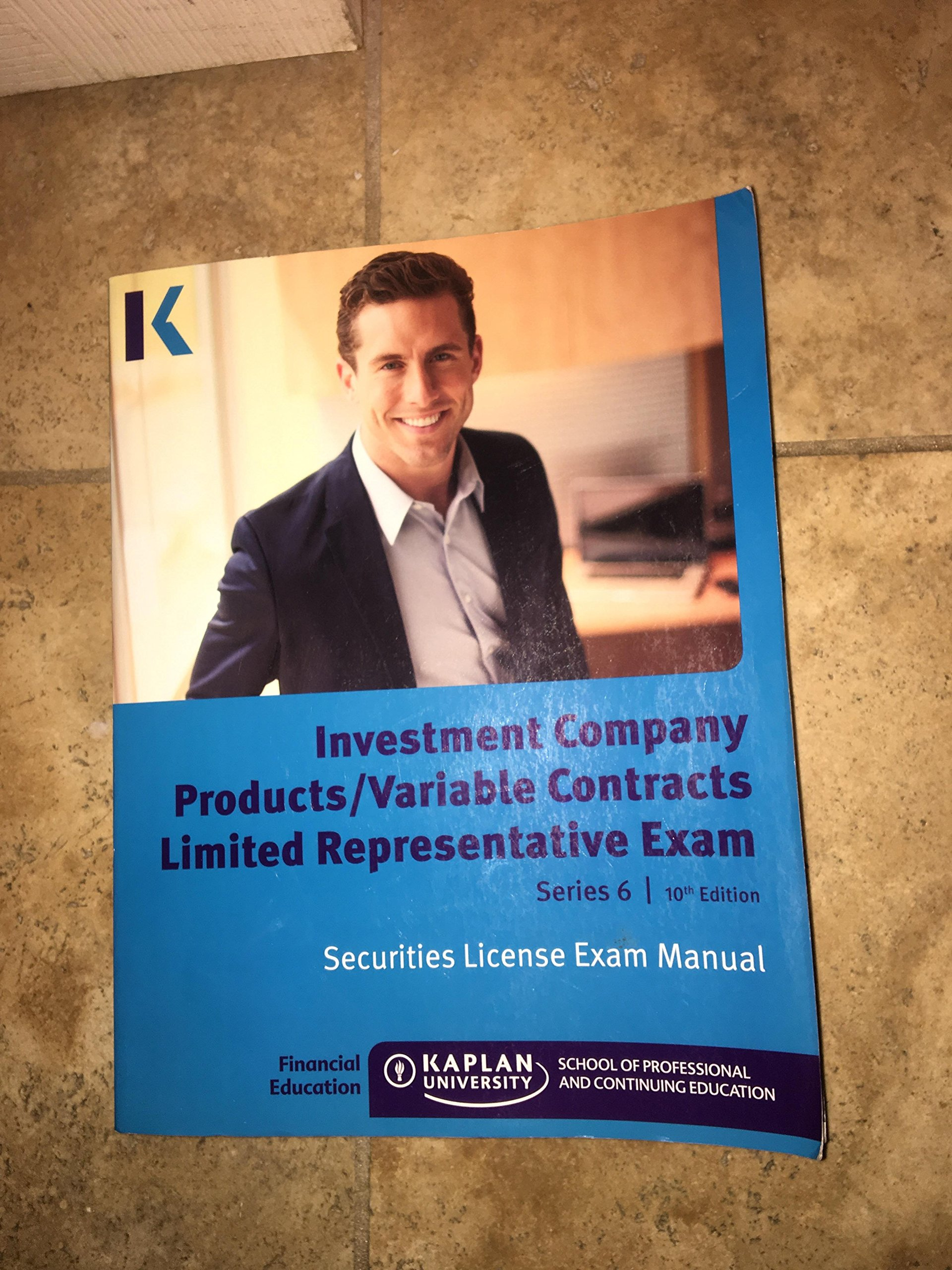 Series 6 License Exam Manuel 10th Edition 2016 (NEWEST EDITION): Kaplan  University: 9781475407938: Amazon.com: Books