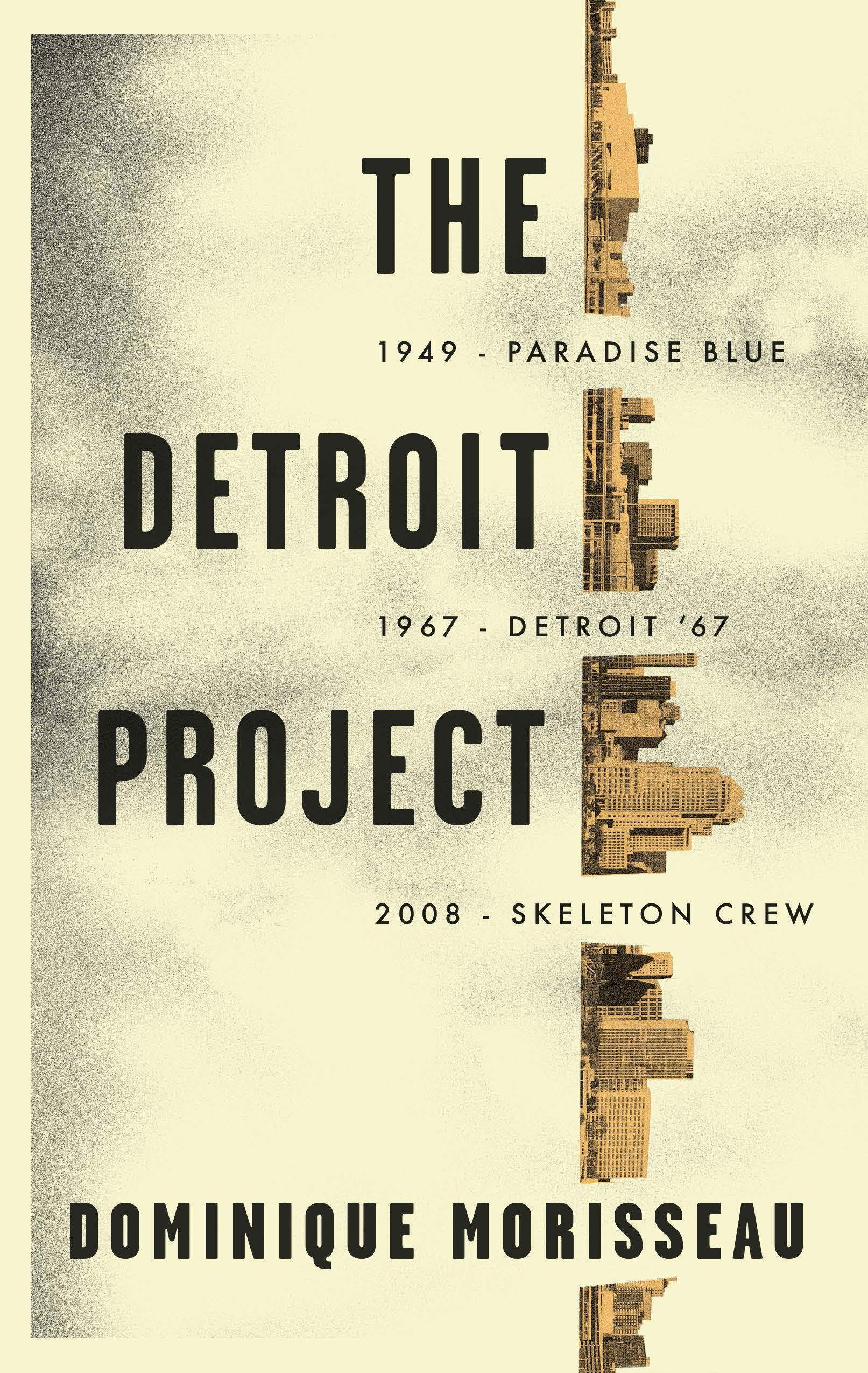 The Detroit Project  Three Plays