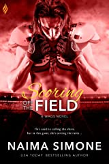 Scoring off the Field (WAGS Book 2) Kindle Edition