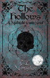 The Hollows: A Midnight Gunn Novel