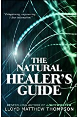 The Natural Healer's Guide Kindle Edition