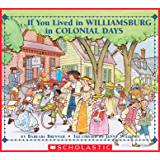 If You Lived in Williamsburg in Colonial Days (If You…)