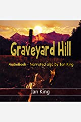Graveyard Hill: With Bonus Story - Any Bloody Idiot Audible Audiobook