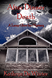 After Dinner Death (A Lamp Glow Inn Mystery Book 1)