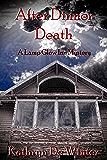 After Dinner Death (A Lamp Glow Inn Mystery Book 1)