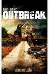 Outbreak: Green Fields #2 Kindle Edition