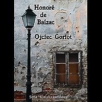 Ojciec Goriot - Polish Edition (English Edition)