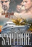 Sapphire: A BDSM Cruise Romance (Midnight Oasis Book 2)