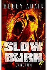 Slow Burn: Sanctum, Book 9 (Slow Burn Zombie Apocalypse Series) Kindle Edition