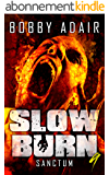 Slow Burn: Sanctum, Book 9 (Slow Burn Zombie Apocalypse Series) (English Edition)