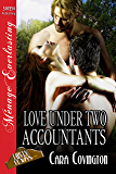 Love Under Two Accountants [The Lusty, Texas Collection] (Siren Publishing Menage Everlasting)