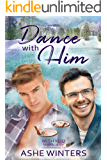 Dance With Him (With You Book 1)