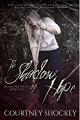 The Shadow of Hope (Selene's Pass Trilogy Book 2) Kindle Edition