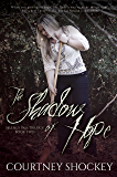 The Shadow of Hope (Selene's Pass Trilogy Book 2)