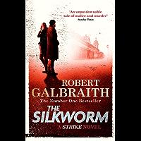 The Silkworm: Cormoran Strike Book 2 (English Edition)
